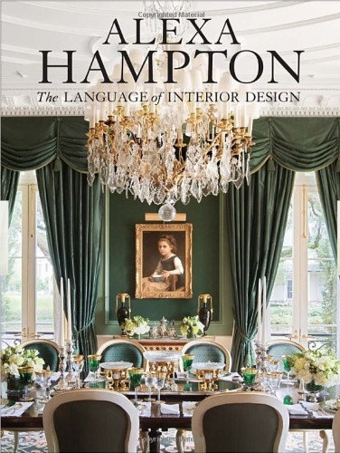 Alexa Hampton | The Language of Interior Design