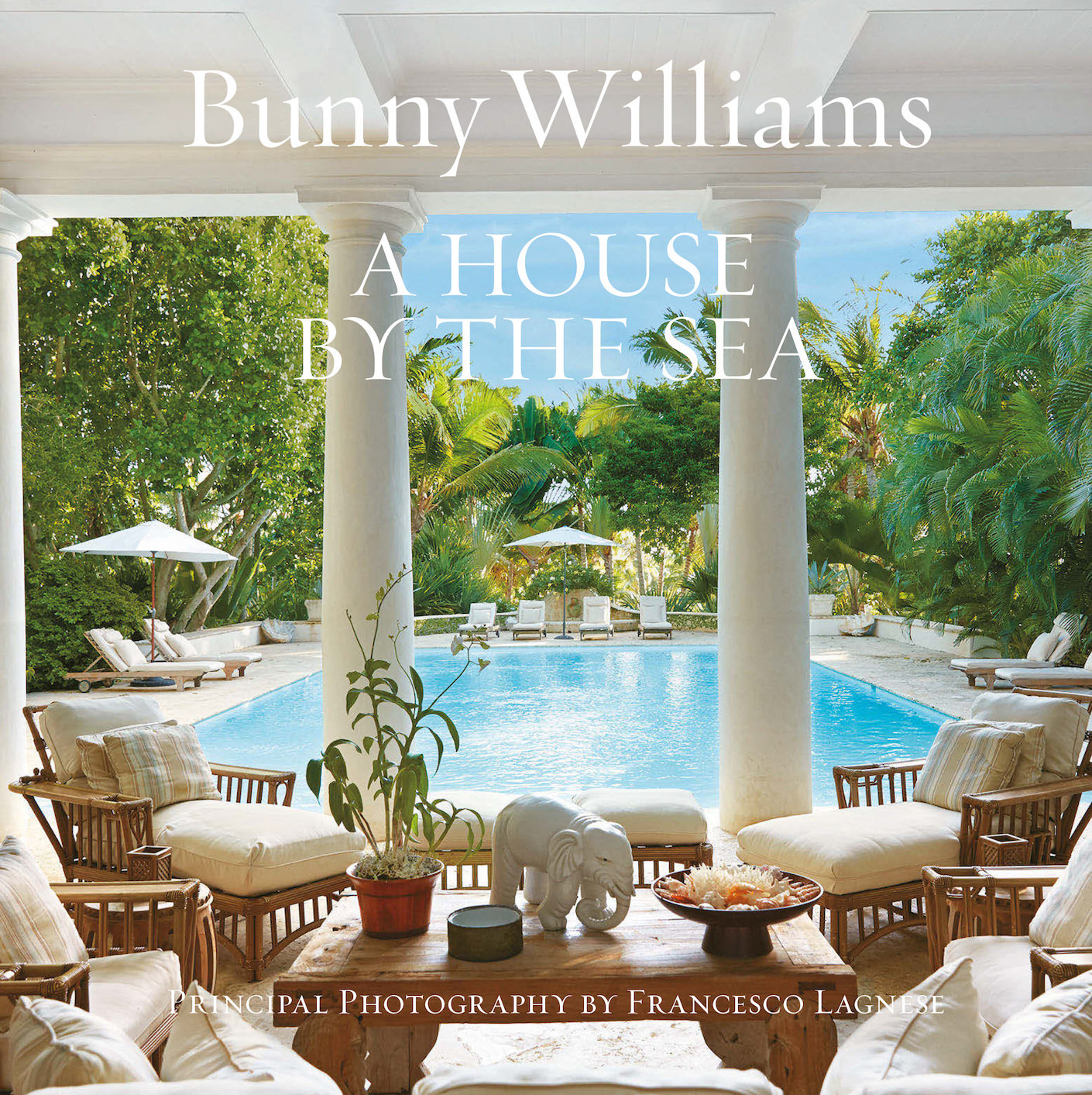 Bunny Williams A House by the Sea book jacket