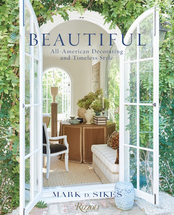 Mark D. Sikes Beautiful cover