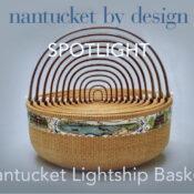 Nantucket Lightship Baskets Spotlight video-1