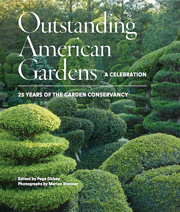 Outstanding American Gardens | A Celebration 25 Years of the Garden Conservancy